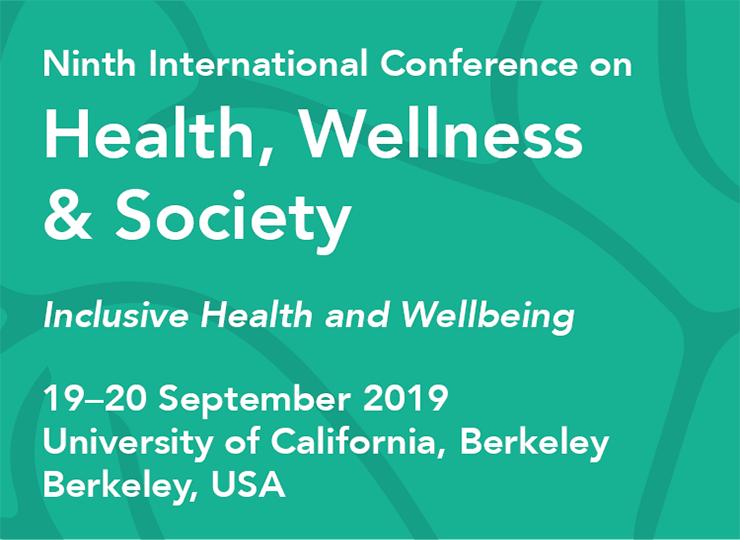 Ninth International Conference on Health, Wellness & Society