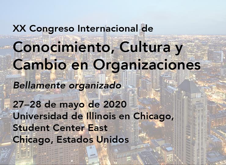 XX CongresoInternacional de Conocimiento, Cultura y Cambio en Organizaciones