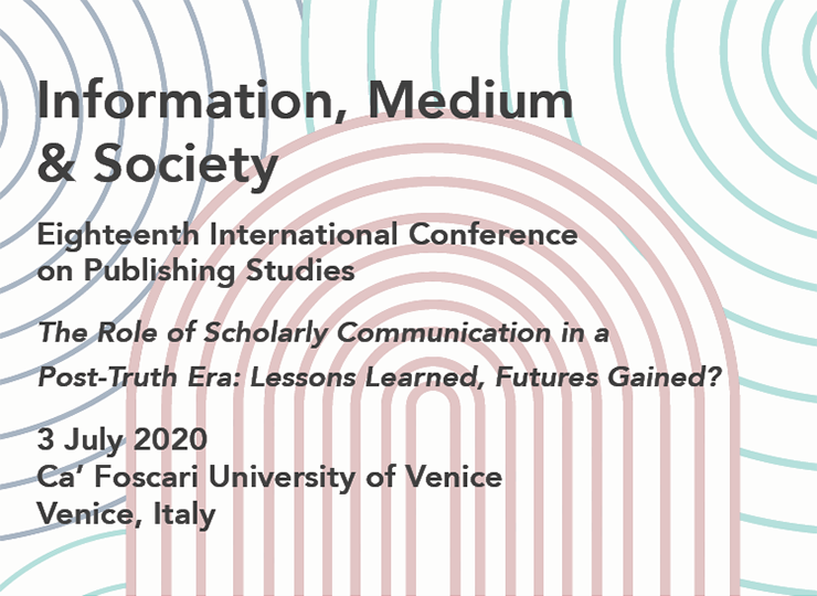 Information, Medium & Society: Eighteenth International Conference on Publishing Studies