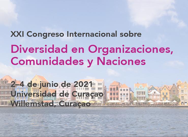 XXI Congreso Internacional sobre Diversidad en Organizaciones, Comunidades y Naciones