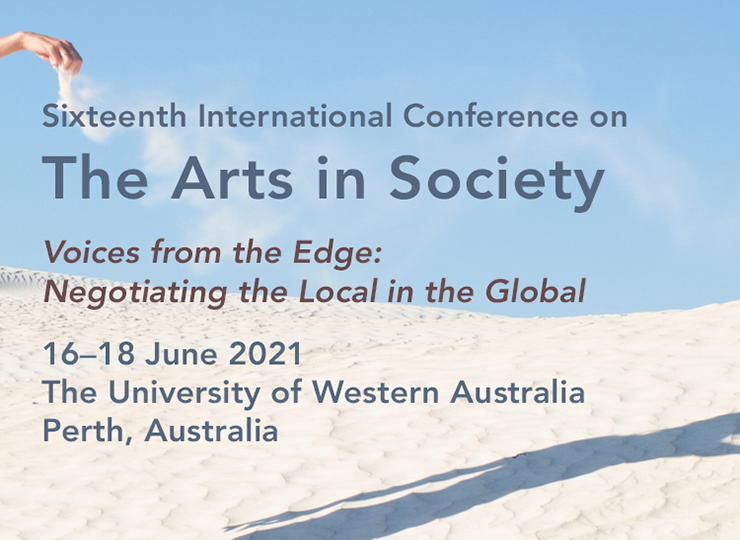 Sixteenth International Conference on the Arts in Society